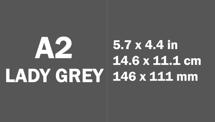 A2 Lady Grey Paper Size in cm mm