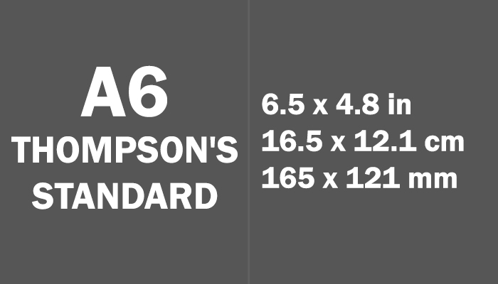 A6 Thompson's Standard Paper Size in cm mm