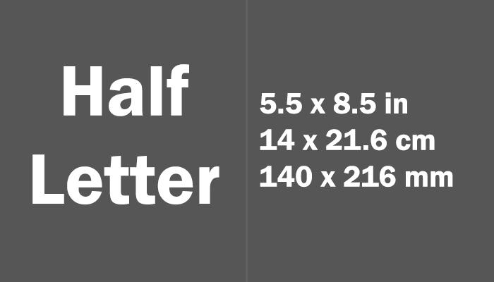 Half Letter Paper Size in cm mm