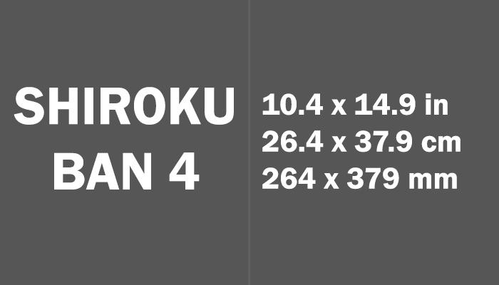Shiroku ban 4 Paper Size in cm mm