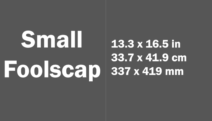Small Foolscap Paper Size in cm mm