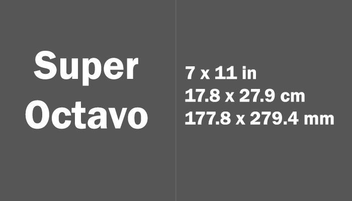 Super Octavo Paper Size in cm mm