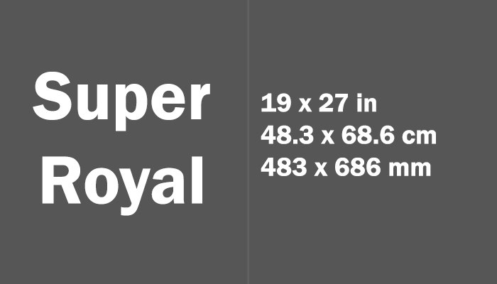 Super Royal Paper Size Dimensions